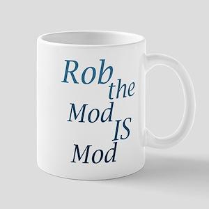 'Rob is a mod mod' Mug