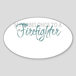 My Heart Belongs to a Firefig Sticker (Oval)