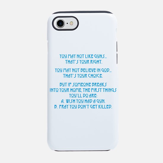 Don't Like Guns iPhone 7 Tough Case