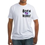 WooHoo! Fitted T-Shirt