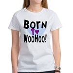 WooHoo! Women's T-Shirt