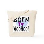 WooHoo! Tote Bag