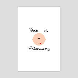 Due in February Mini Poster Print