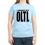 I Want My OLTL Women's Light T-Shirt