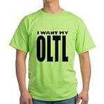 I Want My OLTL Green T-Shirt