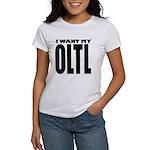 I Want My OLTL Women's T-Shirt