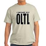 I Want My OLTL Light T-Shirt