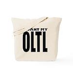 I Want My OLTL Tote Bag