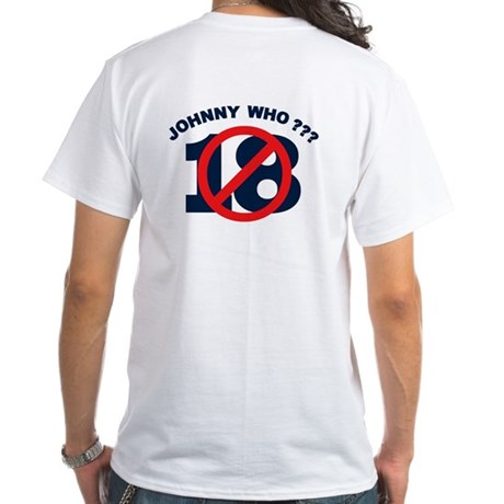 Johnny Who??? White T-Shirt