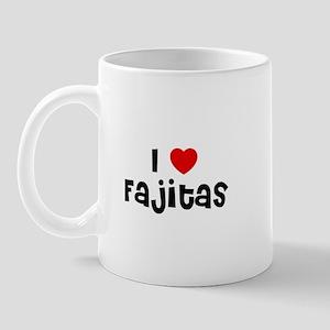 I * Fajitas Mug