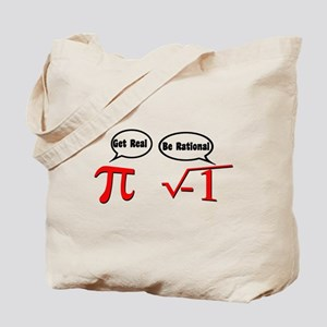 Get Real, Be Rational Tote Bag