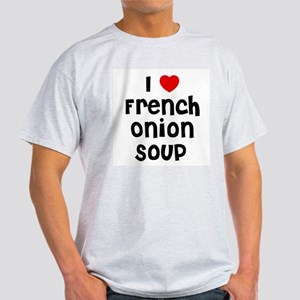 I * French Onion Soup Ash Grey T-Shirt