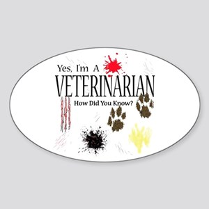 Yes I'm A Veterinarian Sticker (Oval)