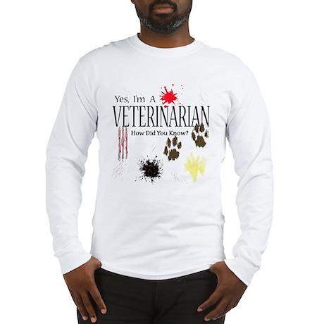 Yes I'm A Veterinarian Long Sleeve T-Shirt