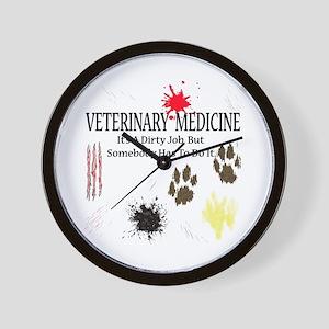 Vet Med It's A Dirty Job! Wall Clock