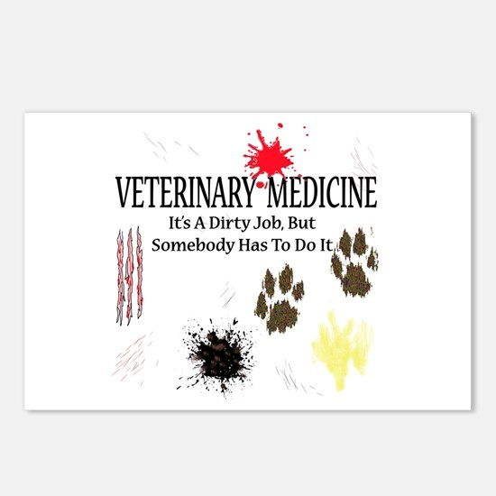 Vet Med It's A Dirty Job! Postcards (Package of 8)