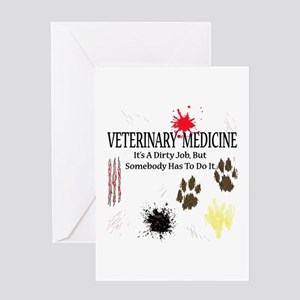 Vet Med It's A Dirty Job! Greeting Card