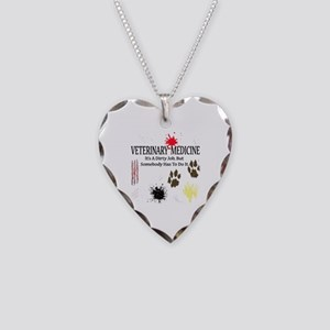 Vet Med It's A Dirty Job! Necklace Heart Charm