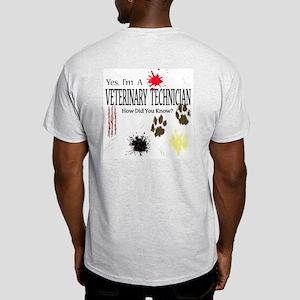 Yes I'm A Veterinary Technician Light T-Shirt