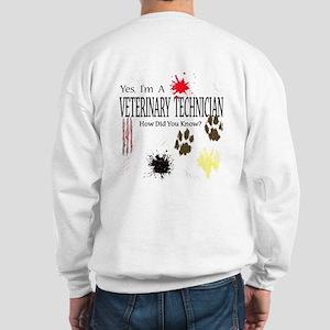 Yes I'm A Veterinary Technician Sweatshirt