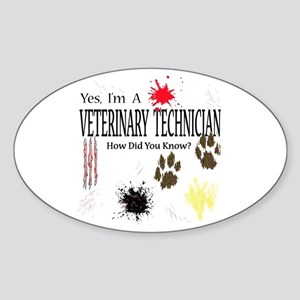 Yes I'm A Veterinary Technician Sticker (Oval)