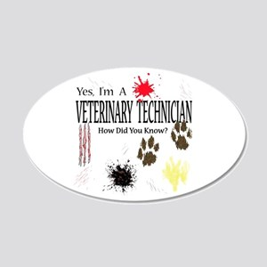 Yes I'm A Veterinary Technician 22x14 Oval Wall Pe