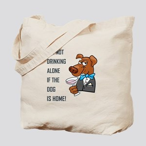IT'S NOT DRINKING... Tote Bag