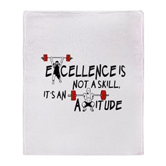 Excellence is an Attitude Throw Blanket
