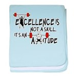 Excellence is an Attitude baby blanket