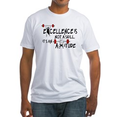 Excellence is an Attitude Shirt