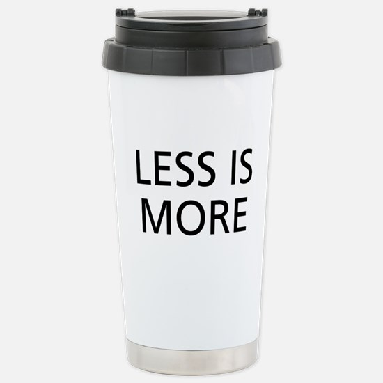 Less is More Stainless Steel Travel Mug