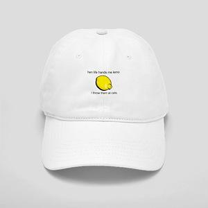 when life hands me lemons, I Cap