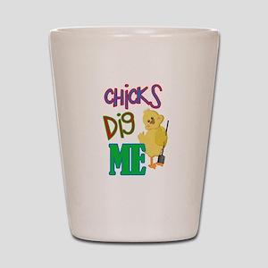 Chicks Dig Me Shot Glass