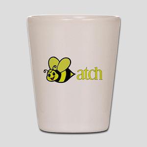 Biatch Shot Glass