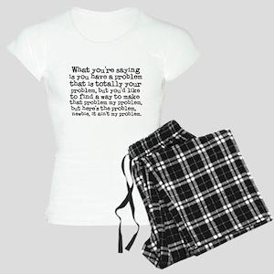 Your Problem Women's Light Pajamas