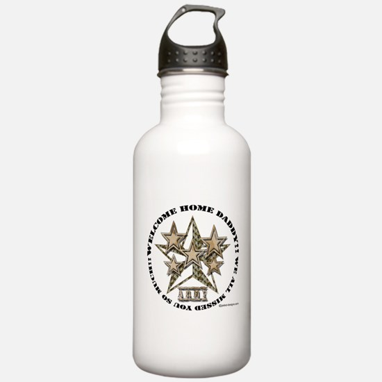 Funny Welcome home daddy Water Bottle