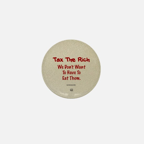 Tax The Rich Mini Button