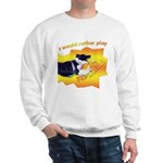 Flyball's Such A Blast! Sweatshirt