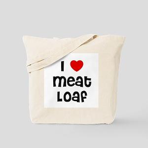 I * Meat Loaf Tote Bag