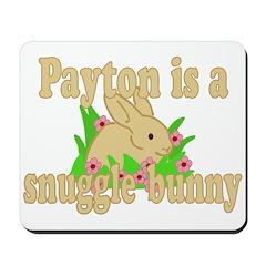Payton is a Snuggle Bunny Mousepad