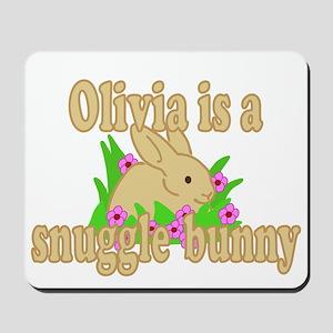 Olivia is a Snuggle Bunny Mousepad
