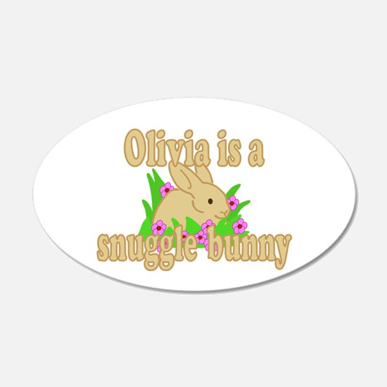 Olivia is a Snuggle Bunny 22x14 Oval Wall Peel