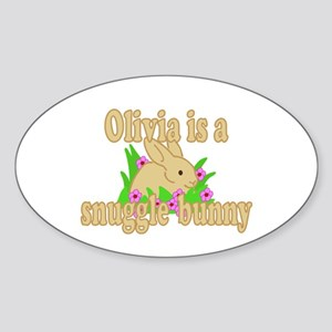 Olivia is a Snuggle Bunny Sticker (Oval)