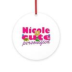 Cute Nicole Ornament (Round)