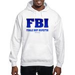 FBI Female Body inspector Hooded Sweatshirt