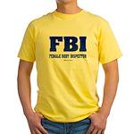 FBI Female Body inspector Yellow T-Shirt