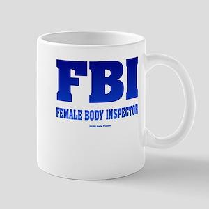 FBI Female Body inspector Mug