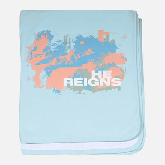 Christian HE REIGNS baby blanket