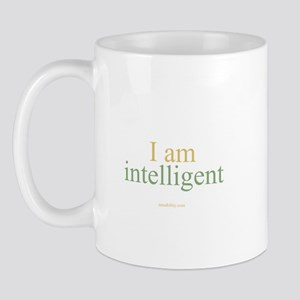 I am intelligent Mug