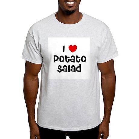 I * Potato Salad Ash Grey T-Shirt